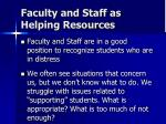 faculty and staff as helping resources
