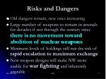 risks and dangers