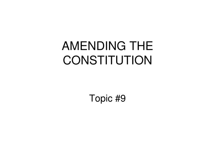 amending the constitution n.