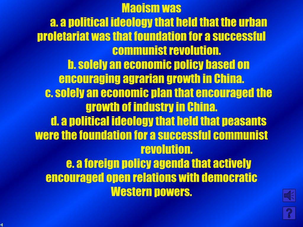 Maoism was
