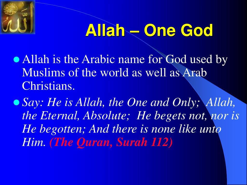 Allah – One God