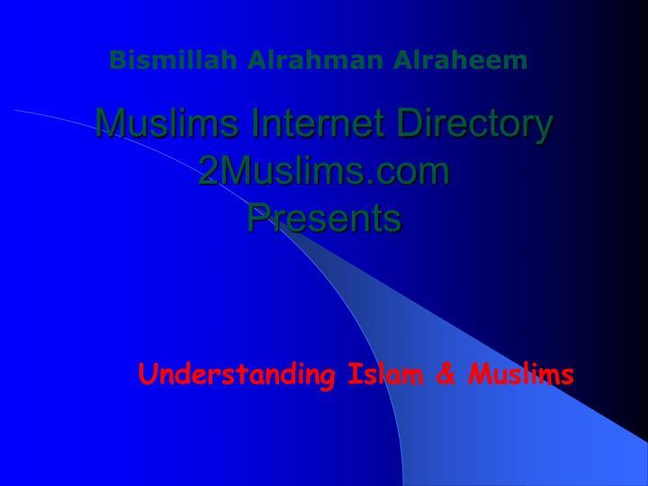 Muslims internet directory 2muslims com presents
