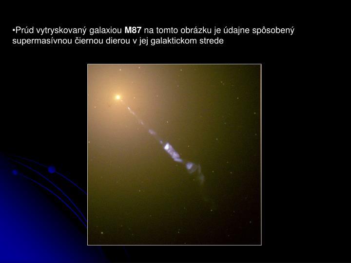 Prúd vytryskovaný galaxiou