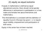 3 equity as equal outcome