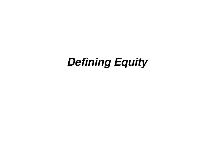 Defining Equity