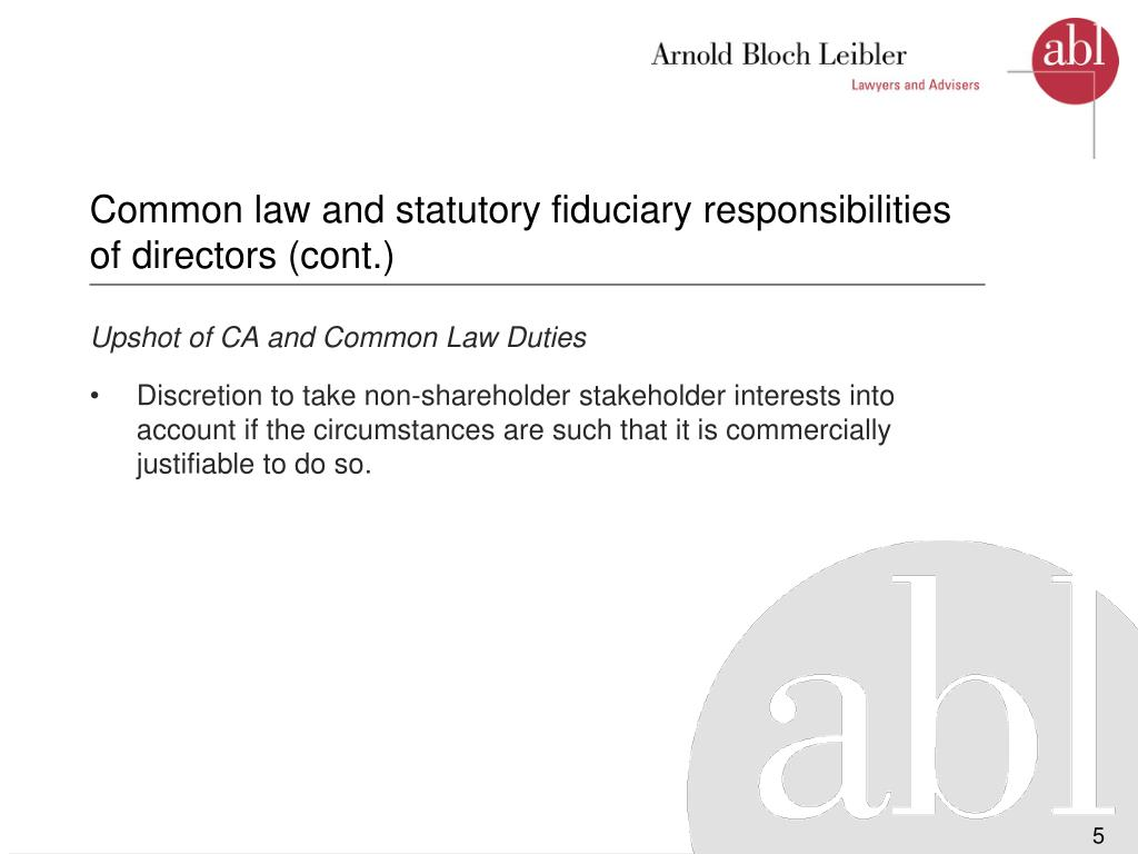 Common law and statutory fiduciary responsibilities of directors (cont.)