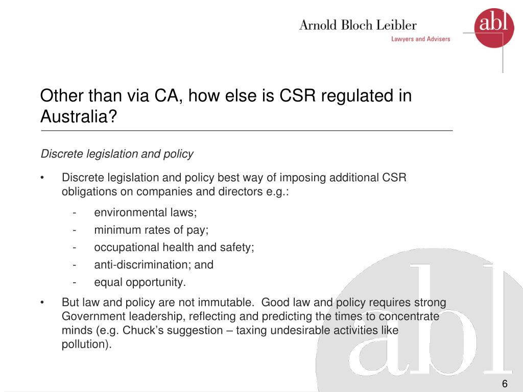 Other than via CA, how else is CSR regulated in Australia?