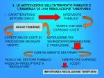 3 le motivazioni dell intervento pubblico e l esigenza di una regolazione tariffaria