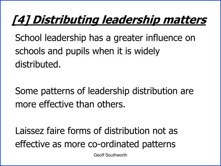 [4] Distributing leadership matters