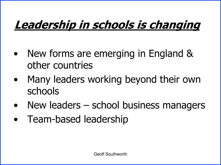Leadership in schools is changing