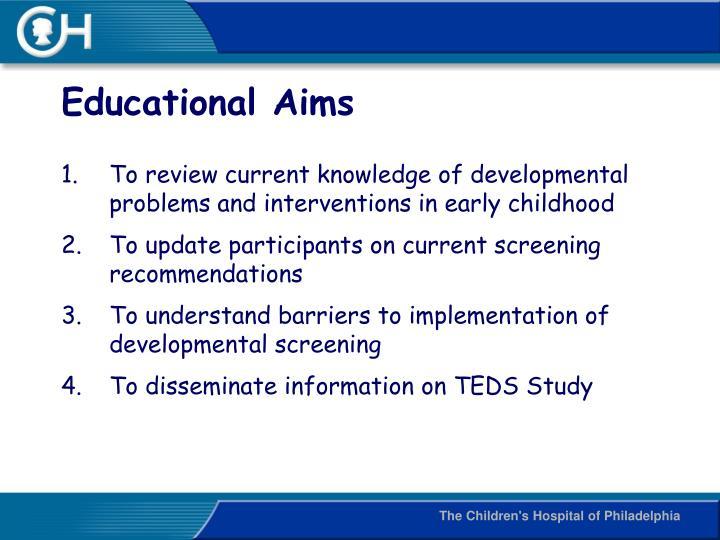 Educational aims