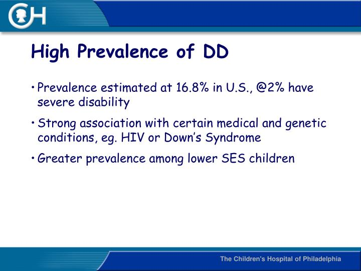 High Prevalence of DD