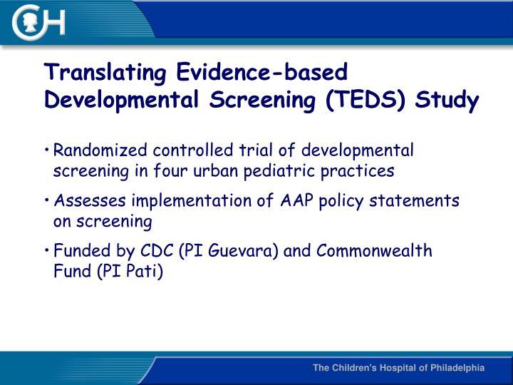 Translating Evidence-based Developmental Screening (TEDS) Study