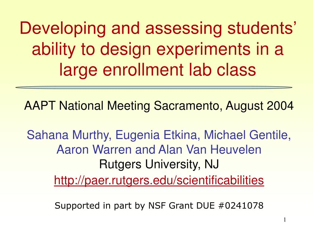 developing and assessing students ability to design experiments in a large enrollment lab class l.