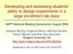 developing and assessing students ability to design experiments in a large enrollment lab class