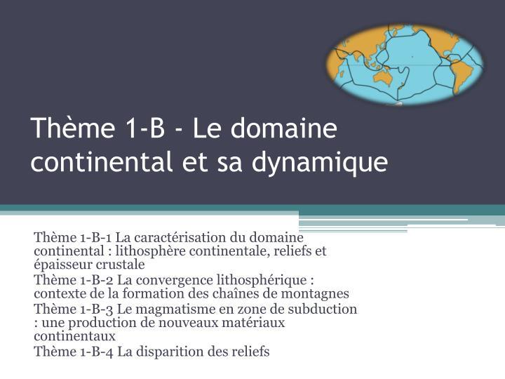 Thème 1-B - Le domaine continental et sa dynamique