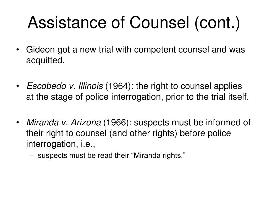 Assistance of Counsel (cont.)