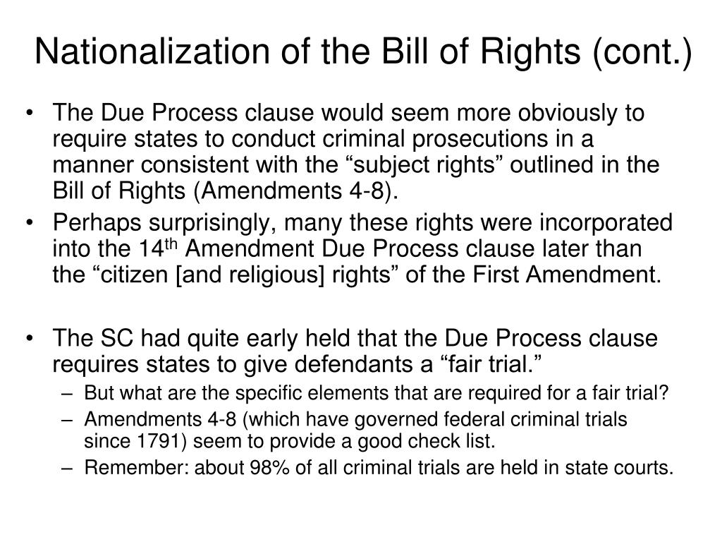 Nationalization of the Bill of Rights (cont.)