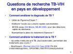 questions de recherche tb vih en pays en d veloppement