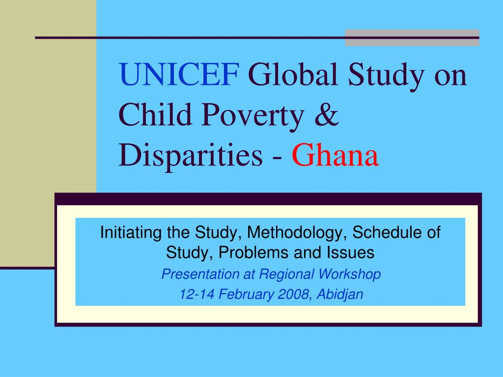 unicef global study on child poverty disparities ghana l.