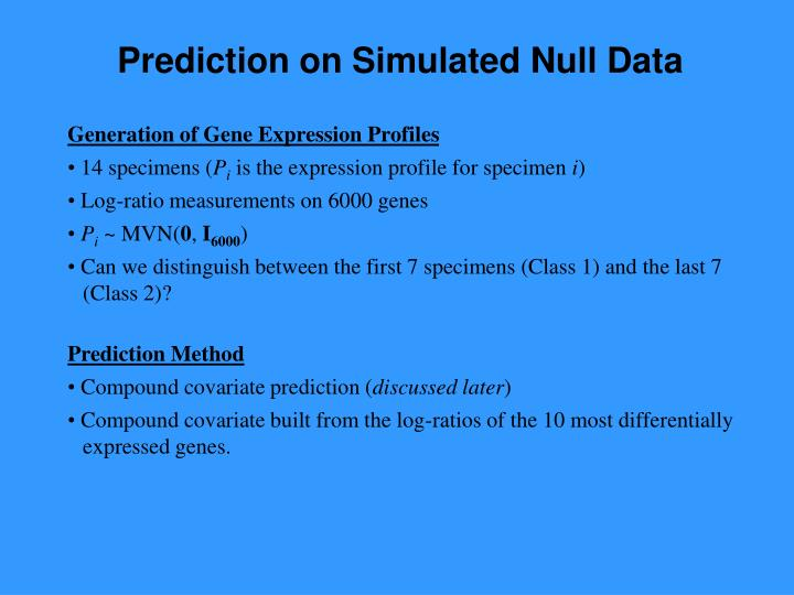 Prediction on Simulated Null Data