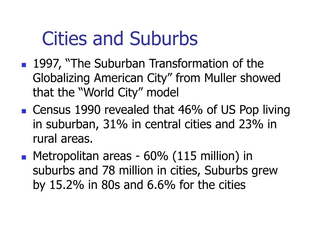 Cities and Suburbs
