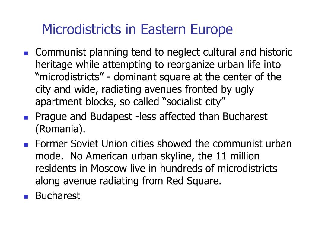 Microdistricts in Eastern Europe