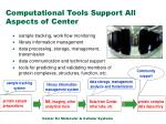 computational tools support all aspects of center