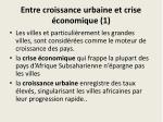 entre croissance urbaine et crise conomique 1