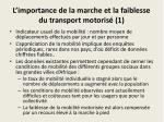 l importance de la marche et la faiblesse du transport motoris 1