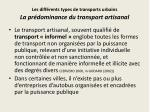 les diff rents types de transports urbains la pr dominance du transport artisanal