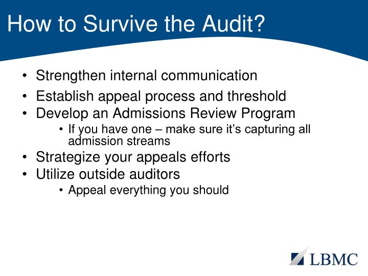 How to Survive the Audit?