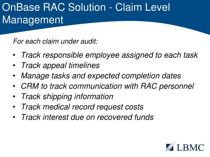 OnBase RAC Solution - Claim Level Management