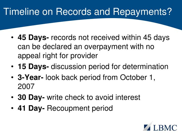 Timeline on Records and Repayments?