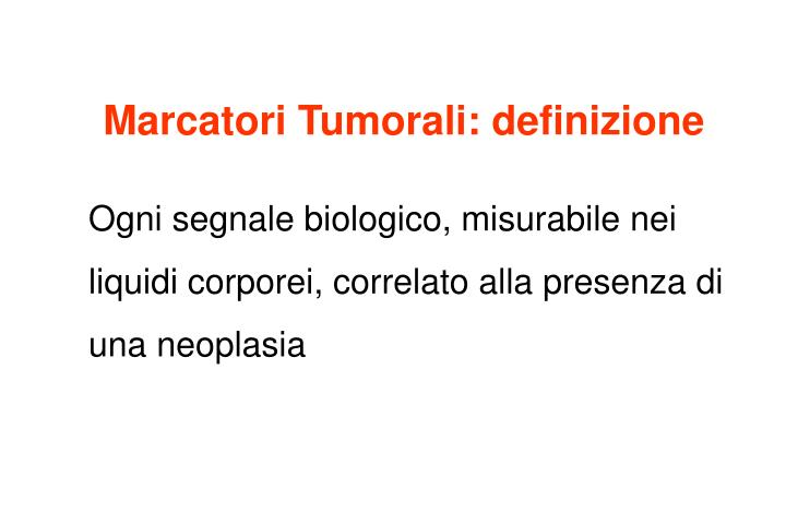 Marcatori Tumorali: definizione