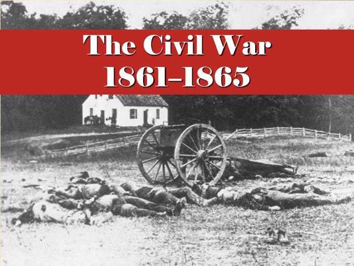 the civil war 1861 1865 n.