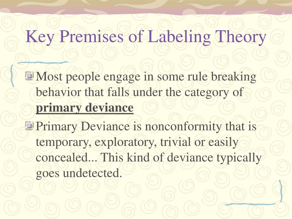 Key Premises of Labeling Theory