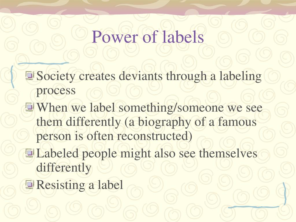 Power of labels
