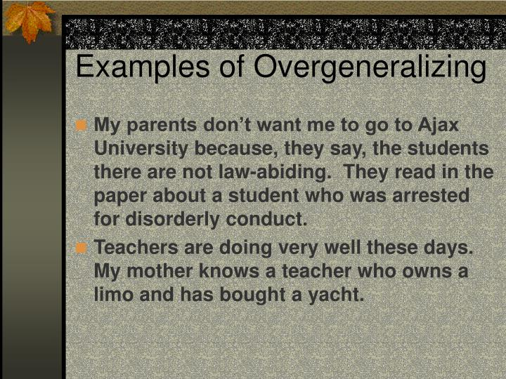 Examples of Overgeneralizing