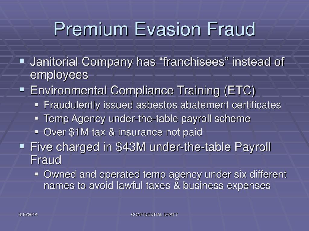 Premium Evasion Fraud