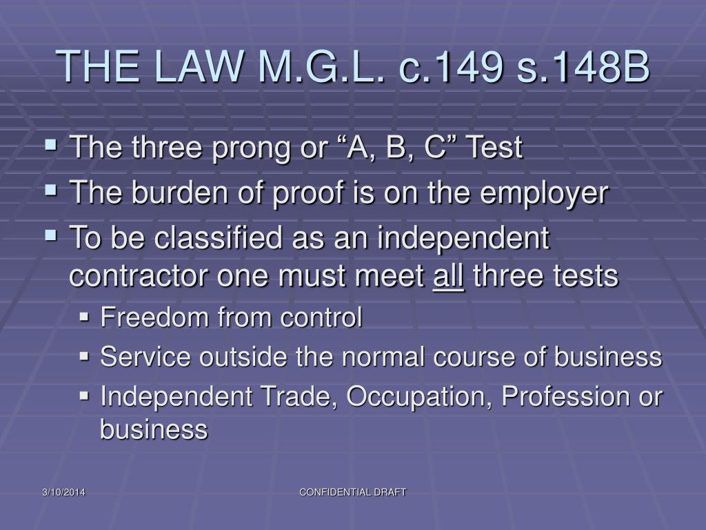 THE LAW M.G.L. c.149 s.148B