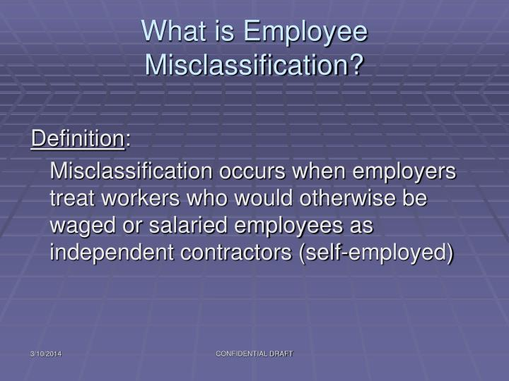 What is employee misclassification