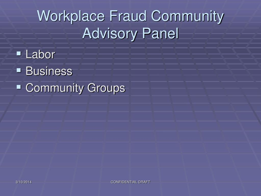 Workplace Fraud Community Advisory Panel