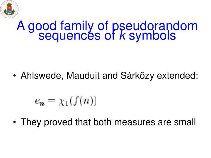A good family of pseudorandom sequences of