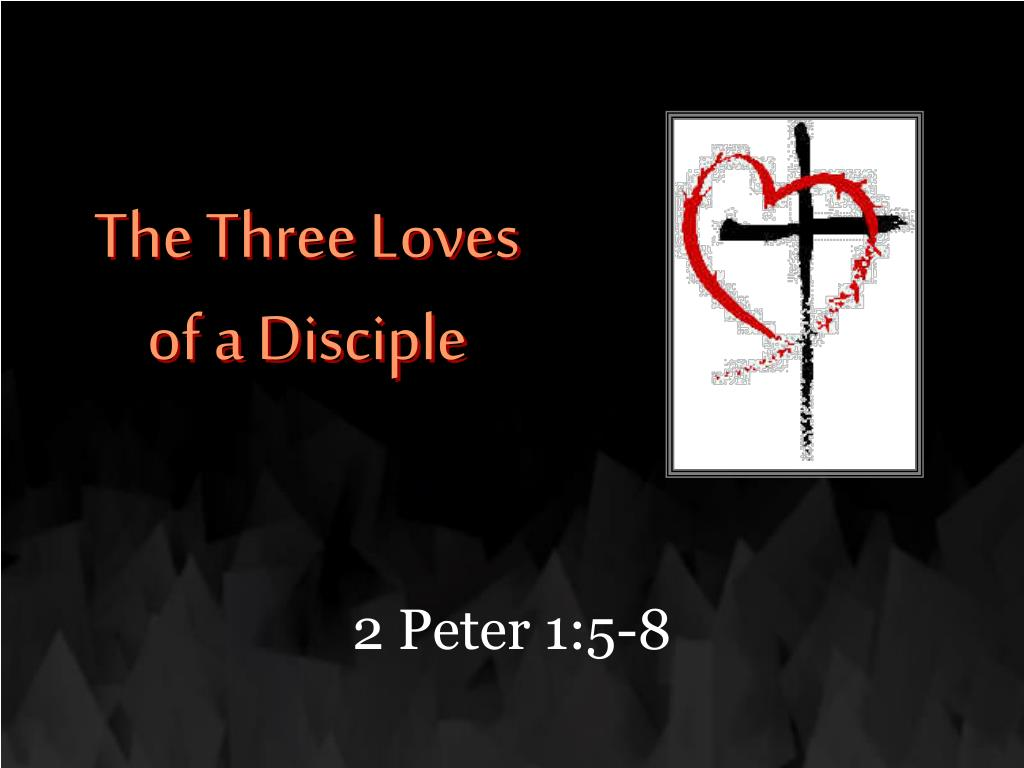 the three loves of a disciple l.