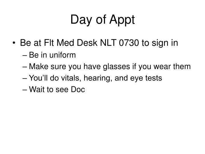 Day of Appt
