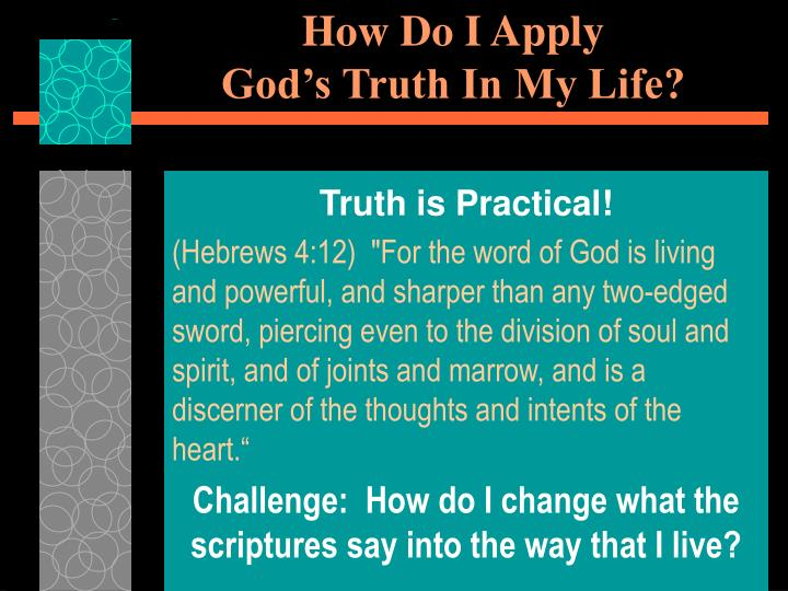 how do i apply god s truth in my life n.