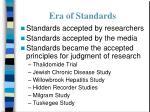era of standards