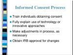informed consent process42