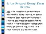 is any research exempt from review